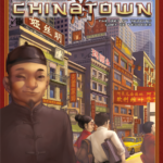 Buy Chinatown only at Bored Game Company.