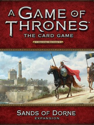 Buy A Game of Thrones: The Card Game (Second Edition) – Sands of Dorne only at Bored Game Company.