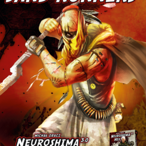 Buy Neuroshima Hex! 3.0: Sand Runners only at Bored Game Company.