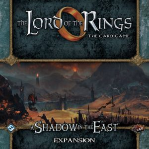 Buy The Lord of the Rings: The Card Game – A Shadow in the East only at Bored Game Company.