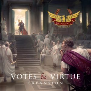 Buy Donning the Purple: Votes & Virtue expansion only at Bored Game Company.