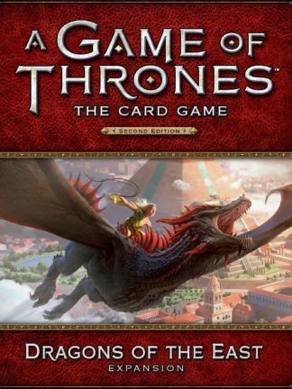 Buy A Game of Thrones: The Card Game (Second Edition) – Dragons of the East only at Bored Game Company.