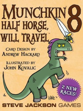 Buy Munchkin 8: Half Horse, Will Travel only at Bored Game Company.