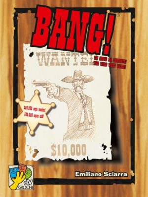 Buy BANG! only at Bored Game Company.
