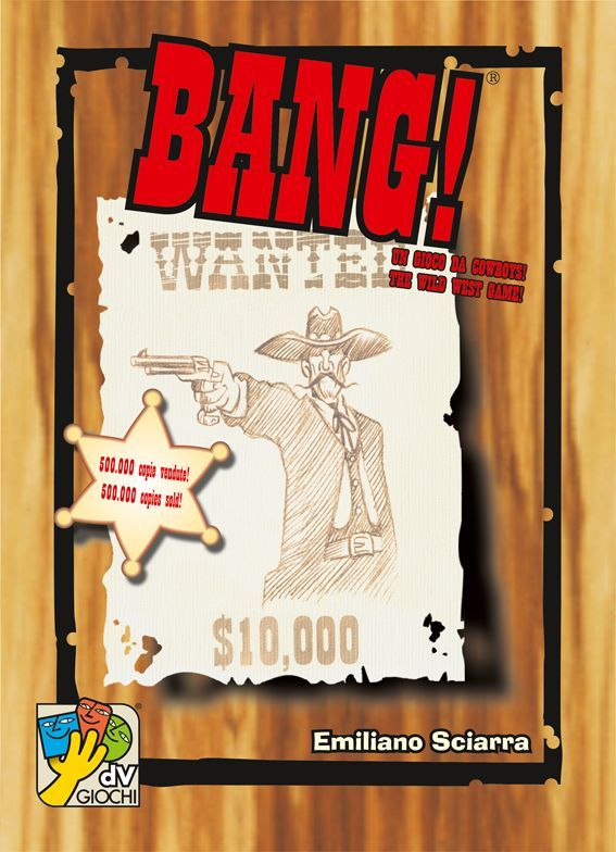 Buy BANG! only at Bored Game Company.