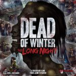 Buy Dead of Winter: The Long Night only at Bored Game Company.