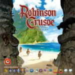 Buy Robinson Crusoe: Adventures on the Cursed Island only at Bored Game Company.
