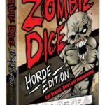 Buy Zombie Dice Horde Edition only at Bored Game Company.