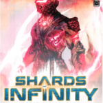 Buy Shards of Infinity only at Bored Game Company.
