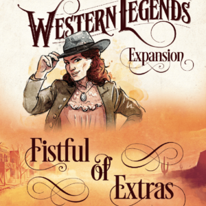 Buy Western Legends: Fistful of Extras only at Bored Game Company.