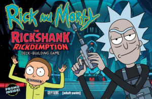 Buy Rick and Morty: The Rickshank Rickdemption Deck-Building Game only at Bored Game Company.
