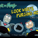 Buy Rick and Morty: Look Who's Purging Now Card Game only at Bored Game Company.