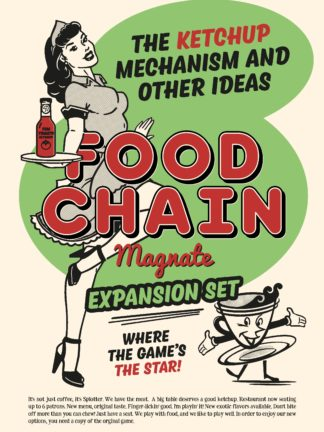 Buy Food Chain Magnate: The Ketchup Mechanism & Other Ideas only at Bored Game Company.