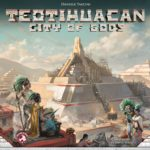 Buy Teotihuacan: City of Gods only at Bored Game Company.