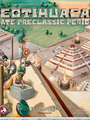 Buy Teotihuacan: Late Preclassic Period only at Bored Game Company.