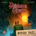 Buy Robinson Crusoe: Adventures on the Cursed Island – Mystery Tales only at Bored Game Company.