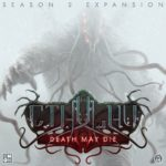 Buy Cthulhu: Death May Die – Season 2 Expansion only at Bored Game Company.