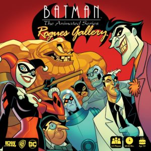 Buy Batman: The Animated Series – Rogues Gallery only at Bored Game Company.