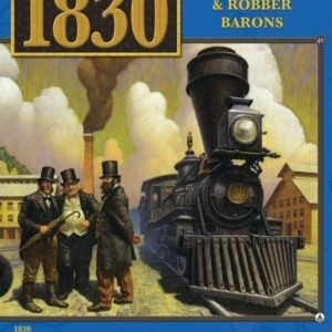 Buy 1830: Railways & Robber Barons only at Bored Game Company.