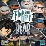 Buy Flick 'em Up!: Dead of Winter only at Bored Game Company.