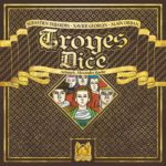 Buy Troyes Dice only at Bored Game Company.