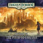 arkham-horror-the-card-game-return-to-the-path-to-carcosa-2cb2e787b0eacd3d1ee4e8b83e0b89b9