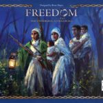 Buy Freedom: The Underground Railroad only at Bored Game Company.