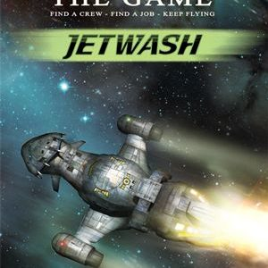 Buy Firefly: The Game – Jetwash only at Bored Game Company.