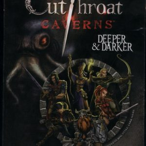 Buy Cutthroat Caverns: Deeper & Darker only at Bored Game Company.