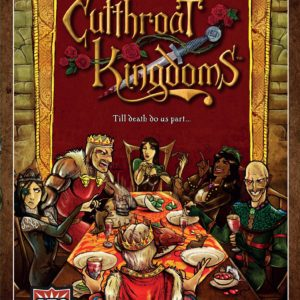 Buy Cutthroat Kingdoms only at Bored Game Company.
