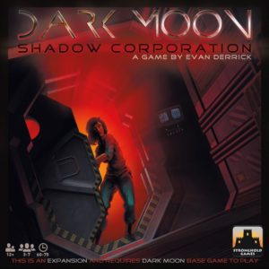 Buy Dark Moon: Shadow Corporation only at Bored Game Company.