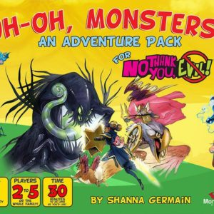 Buy No Thank You, Evil!: Uh-Oh, Monsters! only at Bored Game Company.