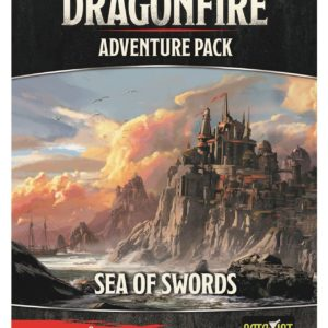 Buy Dragonfire: Adventures – Sea of Swords only at Bored Game Company.