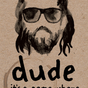 Buy dude only at Bored Game Company.
