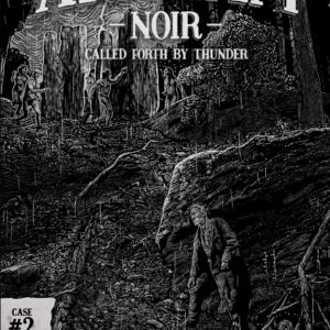 Buy Arkham Noir: Case #2 – Called Forth By Thunder only at Bored Game Company.