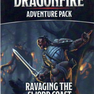 Buy Dragonfire: Adventures – Ravaging The Sword Coast only at Bored Game Company.