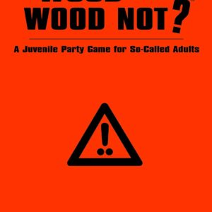 Buy Wood or Wood Not? only at Bored Game Company.