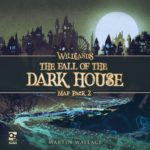 wildlands-map-pack-2-the-fall-of-the-dark-house-1f7b1b02c296a8c0477690cae843420e