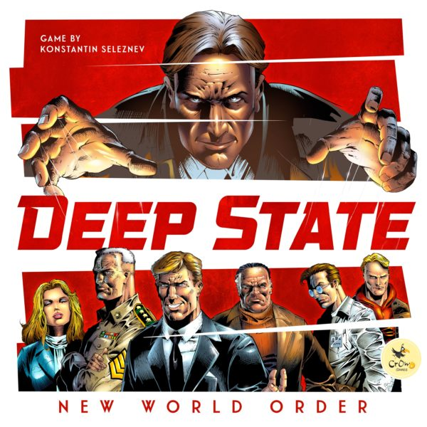 Buy Deep State: New World Order only at Bored Game Company.