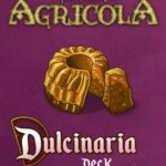 Buy Agricola: Dulcinaria Deck only at Bored Game Company.